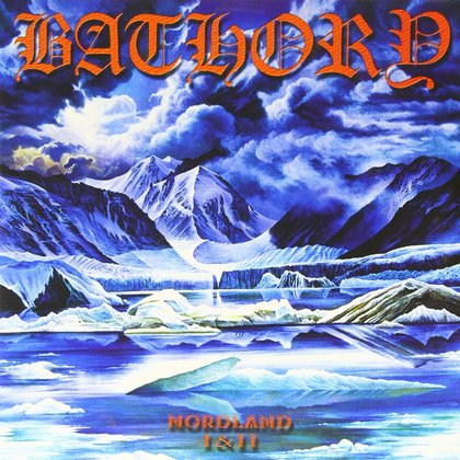 Bathory - Nordland I-II