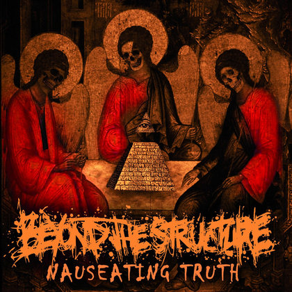 Beyond The Structure - Nauseating Truth