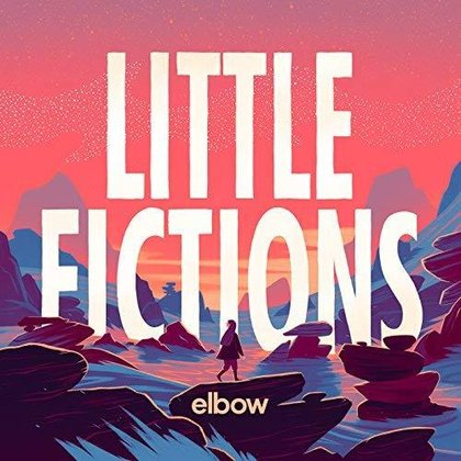 Elbow - Little Fictions