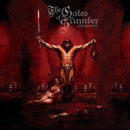 Gates Of Slumber, The - Conqueror