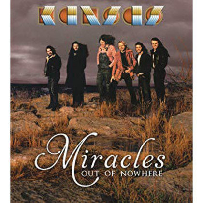 Kansas - Miracles Out Of Nowhere