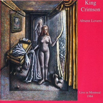 King Crimson - Absent Lovers (Live in Montreal 1984)