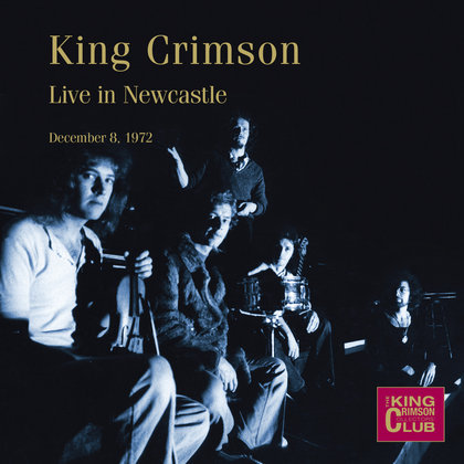 King Crimson - Live in Newcastle, December 8, 1972