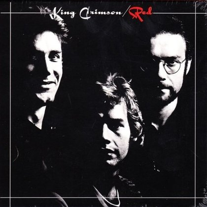 King Crimson - Red - 40th Anniversary Ed.