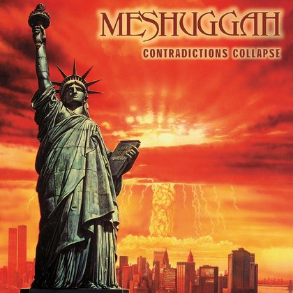 Meshuggah - Contradictions Collapse (Reloaded)