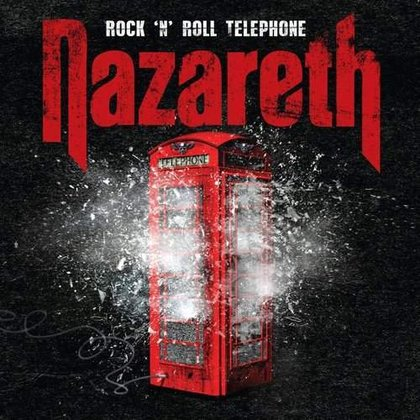 Nazareth - Rock´n´Roll Telephone (Deluxe Ed.)