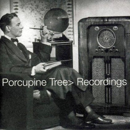 Porcupine Tree - Recordings