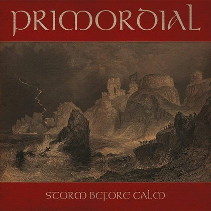 Primordial - Storm Before Calm