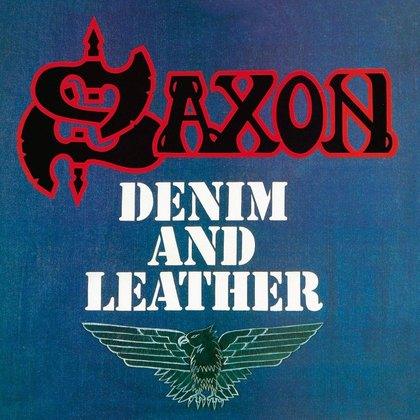 Saxon - Denim And Leather (Deluxe Edition)