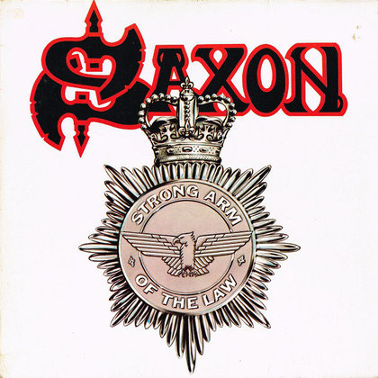 Saxon - Strong Arm Of The Law (Deluxe)
