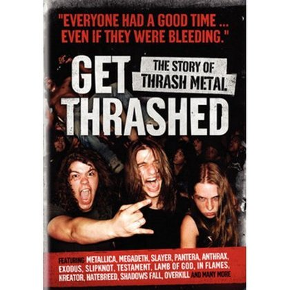 V.A. - Get Thrashed - The Story of Thrash Metal