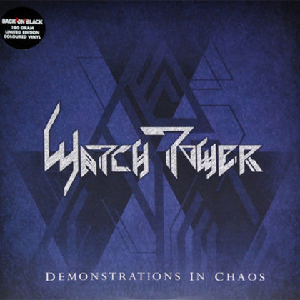 Watchtower - Demonstrations in Chaos