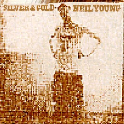 Young, Neil - Silver & Gold